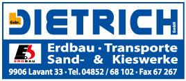 Dietrich – Erdbau, Transporte