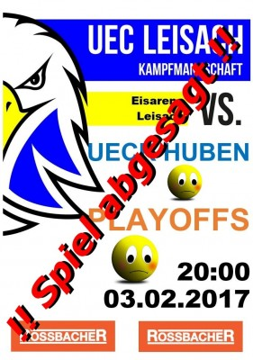 Kopie von 20170203_Absage_playoff_Huben_Plakat